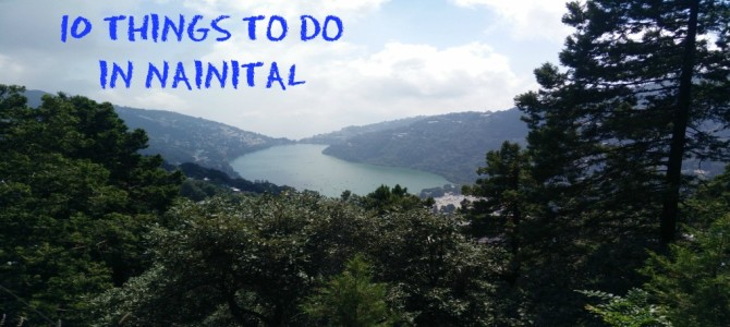 10 Things To Do In Nainital